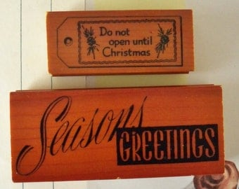 Two Cavallini & Co. Rubber Stamps / Wood Mounted / Never Been Inked / Seasons Greetings and Do Not Open Until Christmas