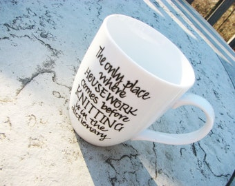Mug for Knitters & Knitting: Knitting Before Housework - Humor