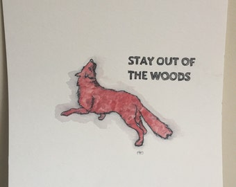 """fox watercolor painting """"stay out of the woods"""""""