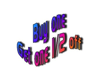 Buy One, Get One 1/2 Off