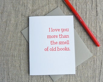 Letterpress Greeting Card - Love Card - Love You More - Old Book Smell - LVM-126