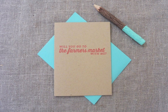Letterpress Greeting Card - Join Me - Will You Go to the Farmers Market With Me? - JNM-044