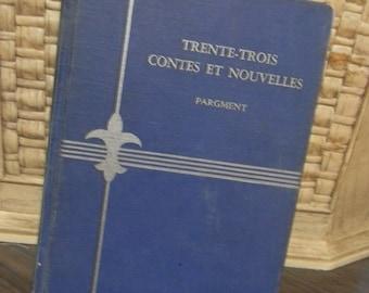 Vintage Book, Trente-Trois Contes Et Nouvelles, French (S)