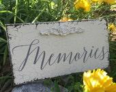 MEMORIES, Wedding Sign, In Memory Of Sign, Self standing, 9 x 5