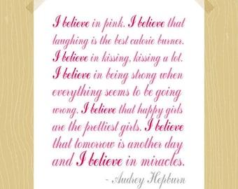 I Believe in Pink Digital Print Audrey Hepburn Quote 5 x 7 Print in Script Raspberry Pink Blush Pink