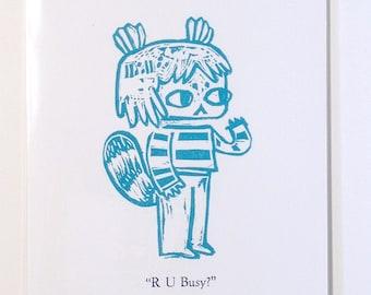 R U Busy? Ltd. Letterpress Postcard Print