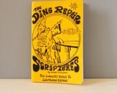 The Ding Repair Scriptures. 1980s vintage booklet about surfboard repair by George Colendich, First edition.