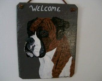 Boxer Dog (Brindle coat) Welcome Slate