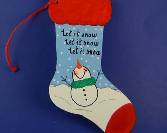 0025 Snowman nose in air stocking.   Free shipping. Message shown is a suggestion. Can be written with a message/name/date of your choice.