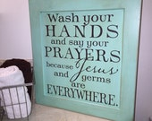 Wash your hands and say your prayers - Brown lettering on reclaimed wood