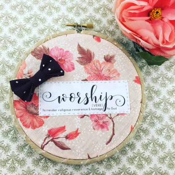 Worship Definition Hoop Art 5 Shabby Chic