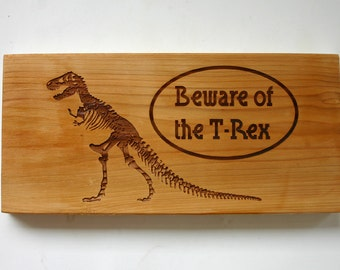 Personalized Beware of the Rex Engraved Cedar Sign Guard Dog Rustic Wood Sign Custom Laser Engraved Dinosaur Sign