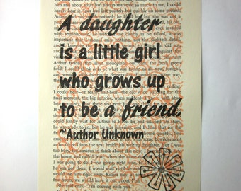 Daughter print on a book page, A daughter is a little girl who grows up to be a friend