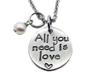 All you need is love Hand Stamped Fine Pewter Necklace