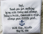 Walking By My Side Today a Bride Handkerchief Gift to Dad From Bride- Daughter To Father Gift