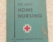 1951 Red Cross Home Nursing Vintage Book SALE