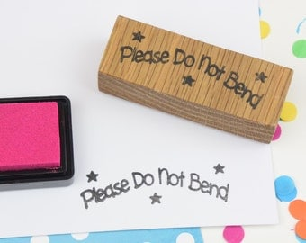 Handmade rubber stamp - Please Do Not Bend