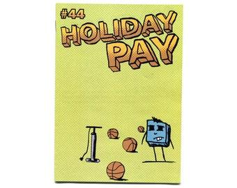 Holiday Pay 44 - zine