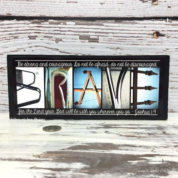 Be BRAVE Sign, Joshua 1:9, 1 9, Be Strong and Courageous Wood Sign, Be Brave Little One, Nursery Decor, Christian Home Decor, Christian Gift