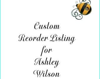 Custom Reorder Listing for Ashley WIlson