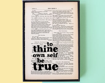 Shakespeare Quote - Book Lover Gift - Literary Gift - Inspirational Quote Print - To Thine Own Self Be True - Typographic Art - Hamlet Print