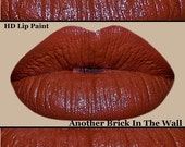 Another Brick In The Wall-HD Lip Paint