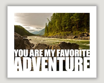 My Favorite Adventure, Fathers Day gift, anniversary gift, travel art, outdoorsman gift, landscape photography, gift for him, traveler gift