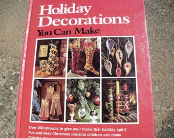 Vintage Book Better Homes and Gardens Holiday Decorations You Can Make