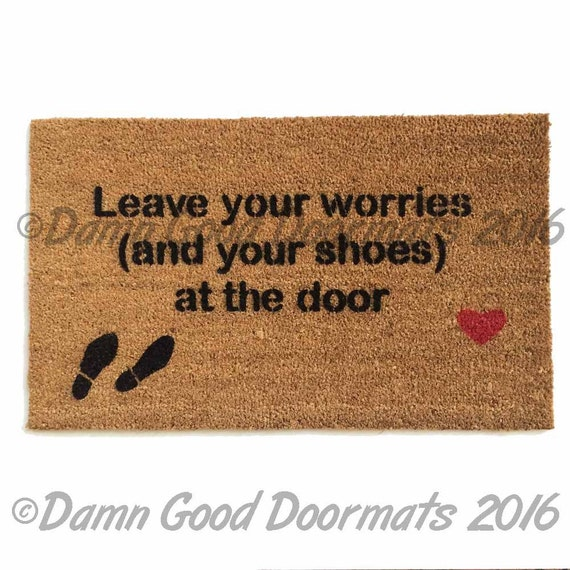 Remove Shoes Off Mantra Leave Your Worries And By