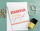 Greeting Card // Encouragement Card // Hang in there, Mama // You're Doing a Great Job // New Mom Card // Baby Shower Card