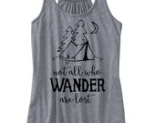 Camping Tank Tops - Not All Who Wander are Lost