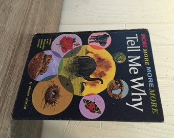 Tell Me Why by Arkady Leokum - Copyright 1968 - Reference Book - Children's Book
