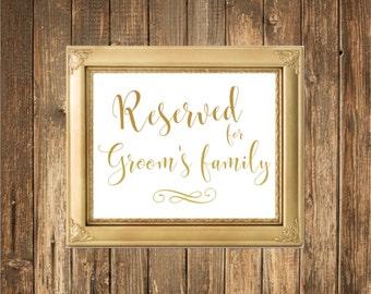 REAL Gold Foil Wedding Sign-Reserved for Groom's Family Sign-Gold Foil Printed Wedding Signs
