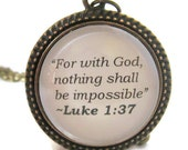 "Luke 1:37, Bible Quote Necklace, ""For with God, Nothing Shall be Impossible"", Quote Necklace, Silver or Bronzed, Biblical Quote Necklace"