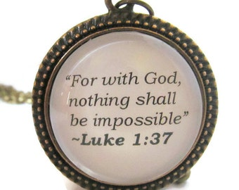 """Luke 1:37, Bible Quote Necklace, """"For with God, Nothing Shall be Impossible"""", Inspirational Quote Necklace, Biblical Quote Necklace"""