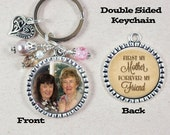 Mother Daughter Keychain Custom Photo Double Sided First My Mother Forever My Friend Quote Mom Gift