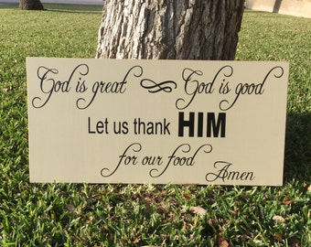God Is Great God Is Good Custom Wood Sign~Kitchen Prayer Sign~Christian Sign~Prayer Board ~Kitchen Wall Art~Dining Room Decor~Blessings Sign
