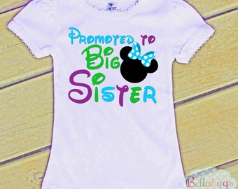 Promoted to Big Sister - Bodysuit or Tshirt - Girl Shirt - Minnie - Disney