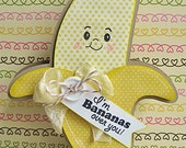 "HANDMADE ""I'm Bananas Over You"" Banana Shaped Valentine Greeting Card"