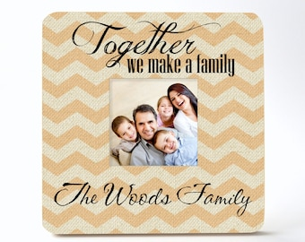 Personalized Picture Frame Together We Make A Family 8x8 Frame