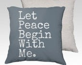 Let Peace Begin With Me Pillow Cover