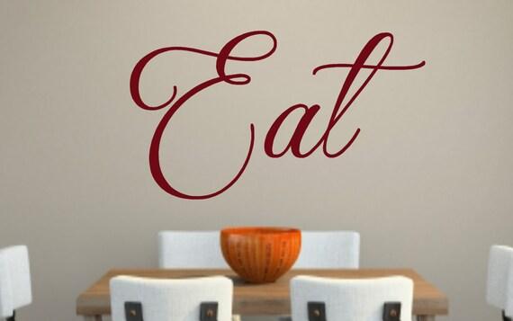 Kitchen Wall Decor Eat : Items similar to eat kitchen vinyl wall decal