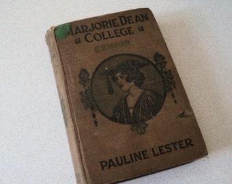 Marjorie Dean College Senior by Pauline Lester 1920s Book