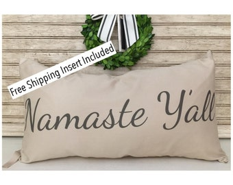 Namaste | Namaste Y'all | Throw Pillow - Insert Included