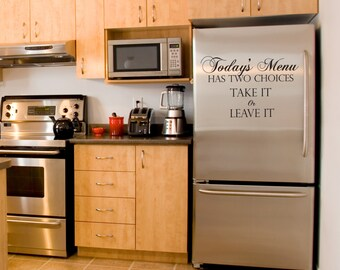Kitchen Wall Words Vinyl Wall Decal - Today's Menu Has Two Choices Take It or Leave It - Matte Black By Katazoom Wall Decals