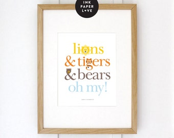 LIONS & TIGERS Art Print, is a Wizard of Oz inspired or Jungle Safari Themed Illustrated Typographic Art Print for a nursery or kids room.
