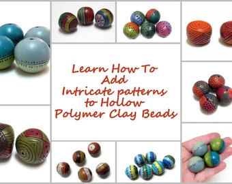 Polymer Clay Beads Tutorial - Part II - Learn How to ADD Intricate patterns to Hollow Polymer Clay Beads Using Polymer Clay Only.