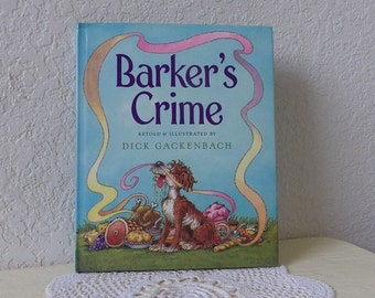 Children's Book: BARKER'S CRIME, Hardcover with Dust Jacket, Like New, 1996.