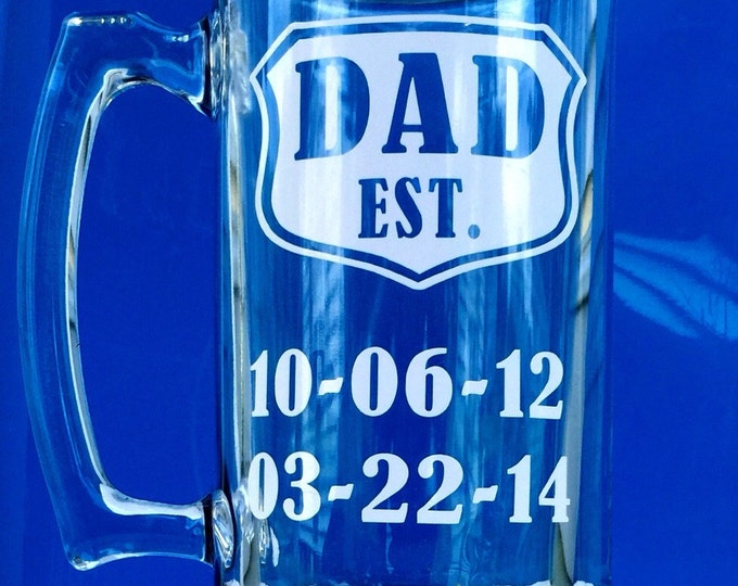 Dad Beer Mug, Dad Est Glass, Father's Day Gift, Personalized with Children's Birth Dates, Dad Gift, New Dad, Fathers Day Mug, Dad Beer Mug