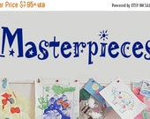 15% OFF Masterpieces -Vinyl Lettering decal wall childrens room classroom decals kids words bedroom art quotes graphics Home decor itswritte